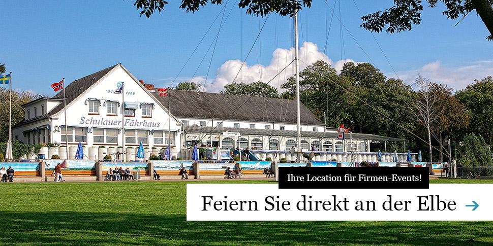 Firmenfeier an der Elbe, Business-Events an der schönsten Elblocation, Schulauer-Fährhaus und Willkommhöft